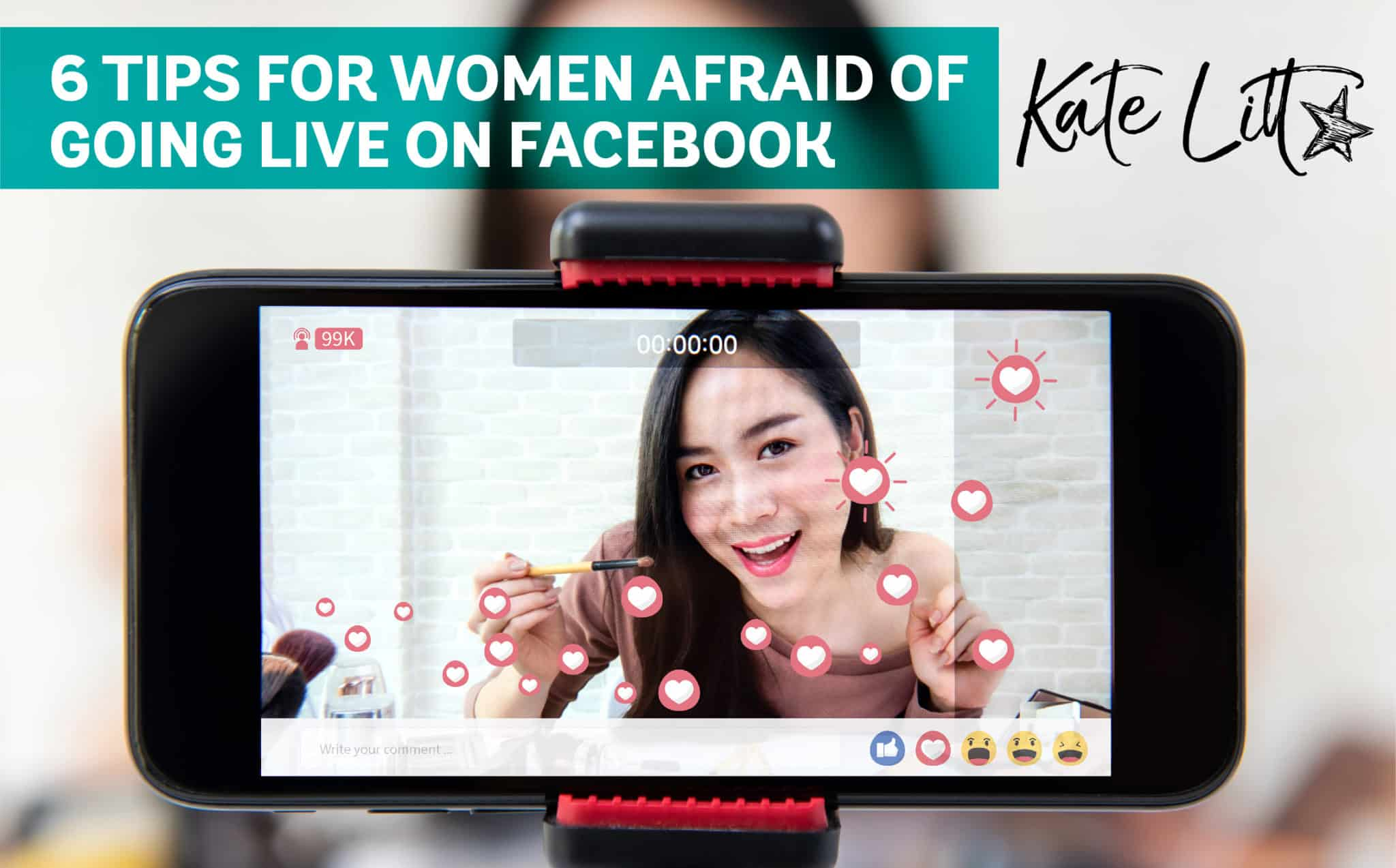6 Tips for Women Afraid of Going Live on Facebook